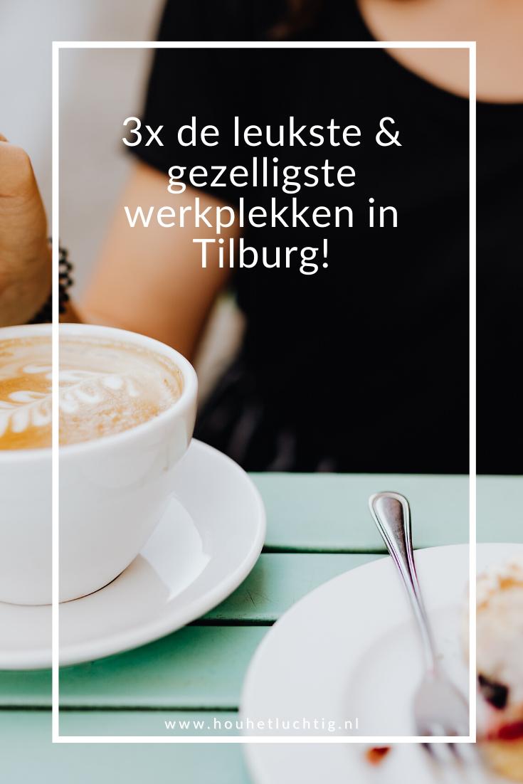 leukste werkplekken in Tilburg