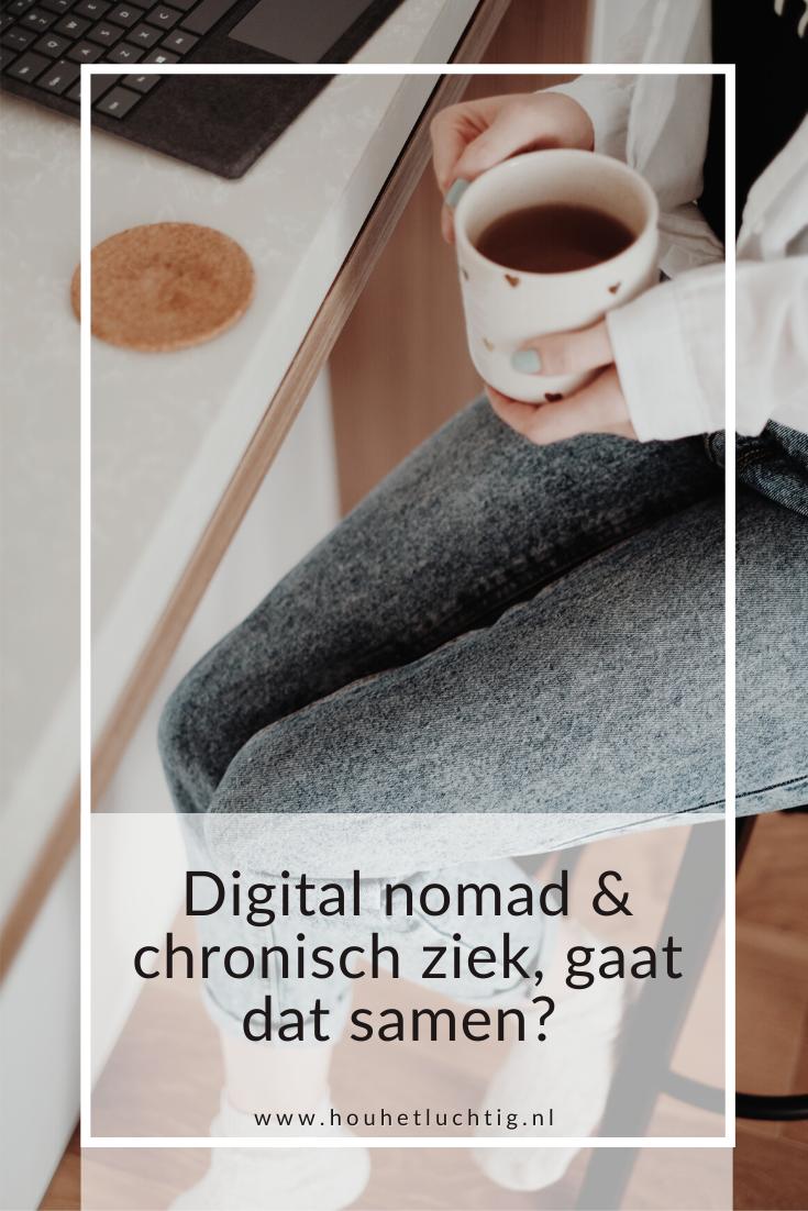 Digital nomad en chronisch ziek