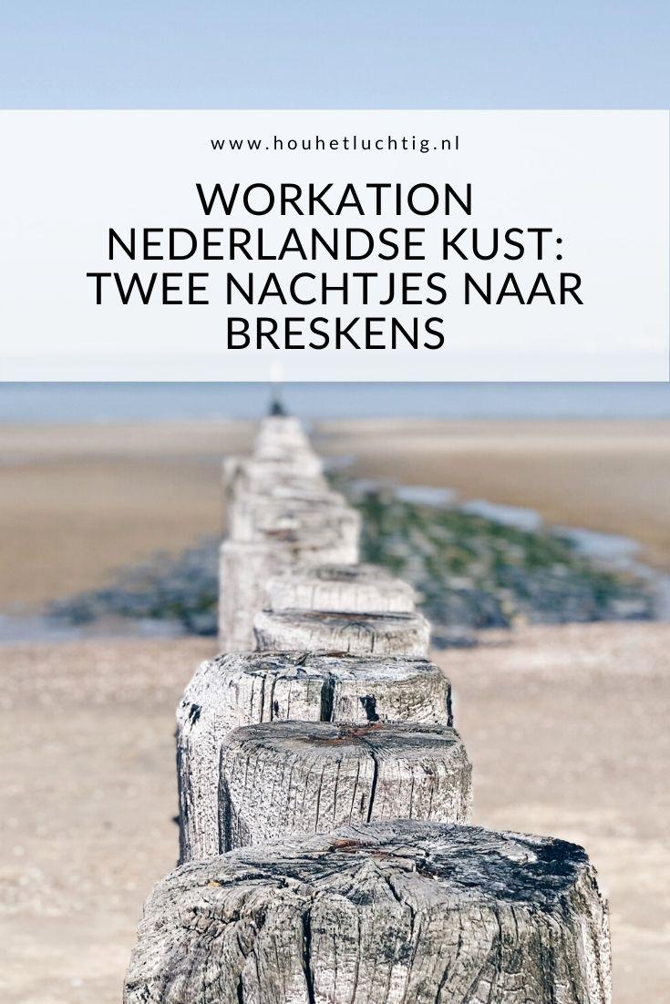 Workation Nederlandse kust