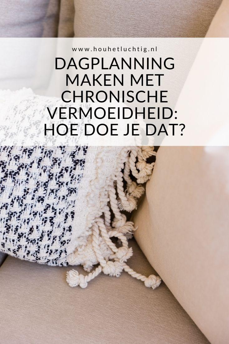 Dagplanning maken met chronische vermoeidheid